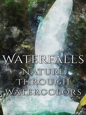cover image of Waterfalls - Nature through Watercolors