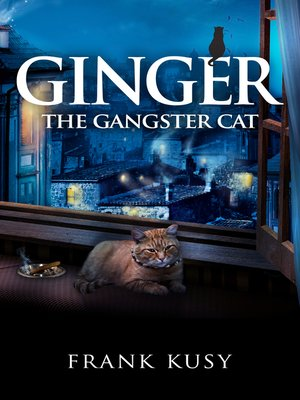 cover image of Ginger the Gangster Cat