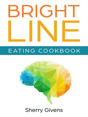 cover image of Bright Line Eating Cookbook