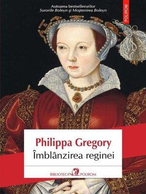 cover image of Îmblânzirea reginei