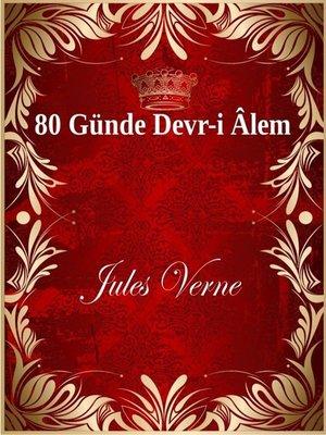 cover image of 80 Günde Devr-i Âlem