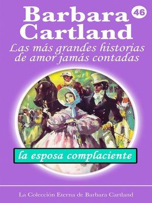cover image of La Esposa Complaciente