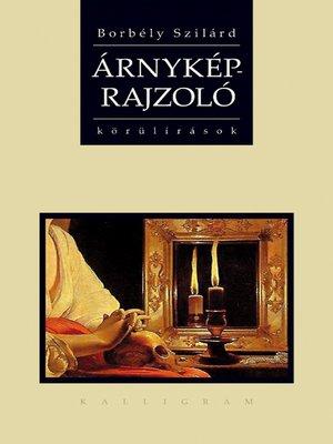 cover image of Árnyképrajzoló