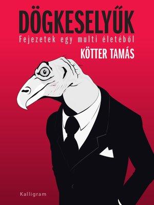 cover image of Dögkeselyűk