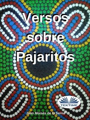 cover image of Versos Sobre Pajaritos