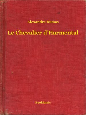 cover image of Le Chevalier d'Harmental