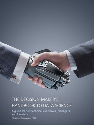 cover image of The Decision Maker's Handbook to Data Science