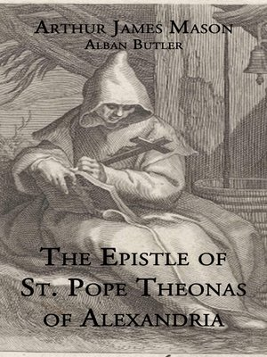 cover image of The Epistle St. Pope Theonas of Alexandria