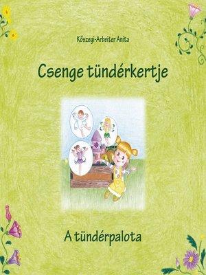 cover image of Csenge tündérkertje