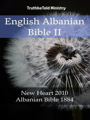 cover image of English Albanian Bible II