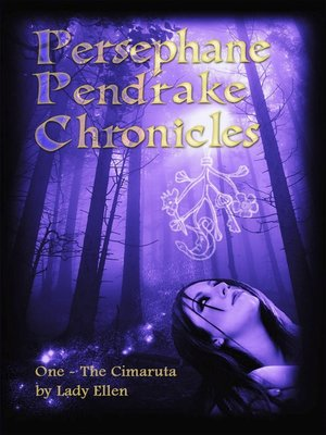 cover image of The Persephane Pendrake Chronicles-One-The Cimaruta