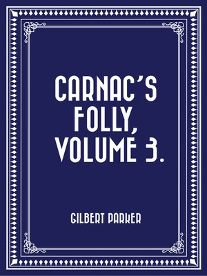 cover image of Carnac's Folly, Volume 3.