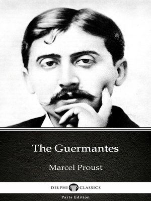 cover image of The Guermantes by Marcel Proust--Delphi Classics (Illustrated)
