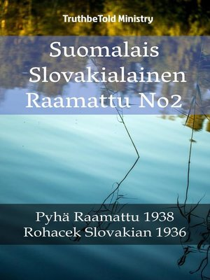 cover image of Suomalais Slovakialainen Raamattu No2