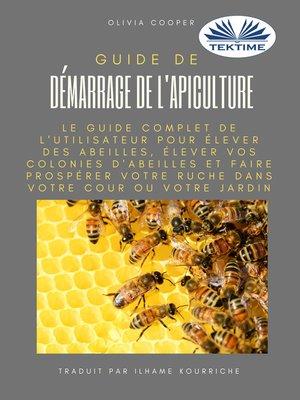 cover image of Guide De Démarrage De L'Apiculture