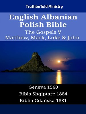cover image of English Albanian Polish Bible--The Gospels V--Matthew, Mark, Luke & John