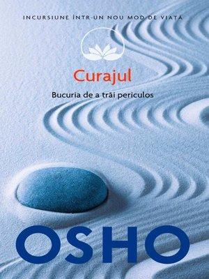 cover image of Curajul. Bucuria de a trăi periculos