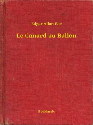 cover image of Le Canard au Ballon