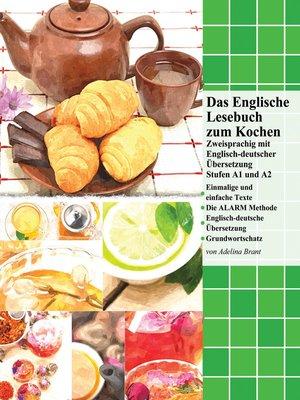cover image of Das Englische Lesebuch zum Kochen