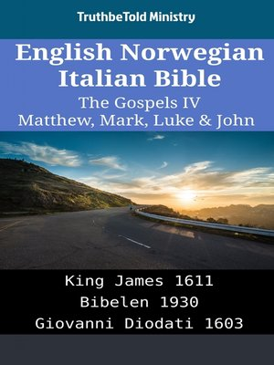 cover image of English Norwegian Italian Bible - The Gospels IV - Matthew, Mark, Luke & John