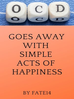 cover image of OCD Goes Away With Simple Acts of Happiness
