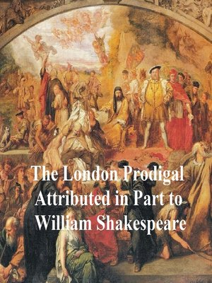 cover image of The London Prodigal, Shakespeare Apocrypha