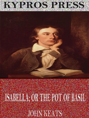 cover image of Isabella; or The Pot of Basil