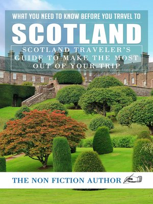 cover image of What You Need to Know Before You Travel to Scotland