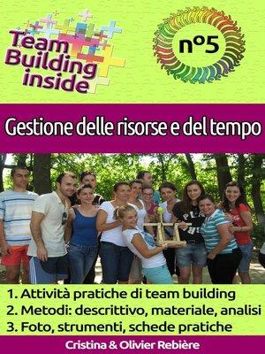 cover image of Team Building inside n°5 - Gestione delle risorse e del tempo