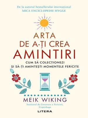 cover image of Arta De a-ți Crea Amintiri