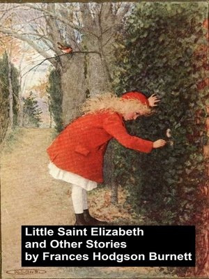 cover image of Little Saint Elizabeth and Other Stories
