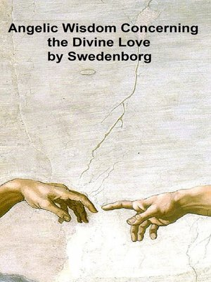 cover image of Angelic Wisdom Concerning the Divine Love