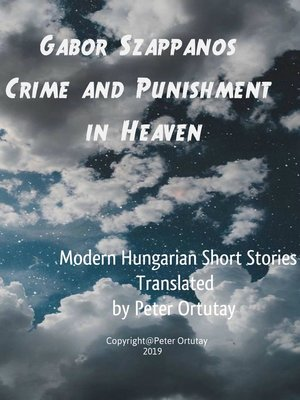 cover image of Gábor Szappanos Crime and Punishment in Heaven