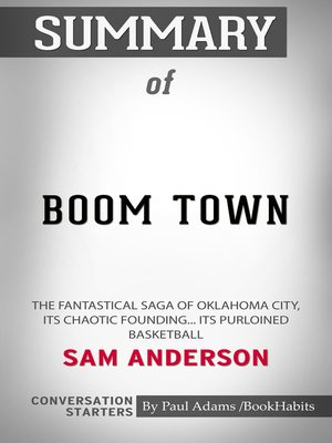 cover image of Summary of Boom Town: The Fantastical Saga of Oklahoma City, its Chaotic Founding... its Purloined Basketball