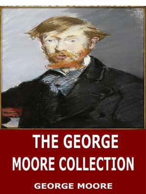 cover image of The George Moore Collection