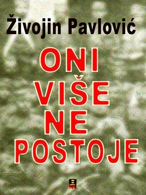 cover image of ONI VISE NE POSTOJE