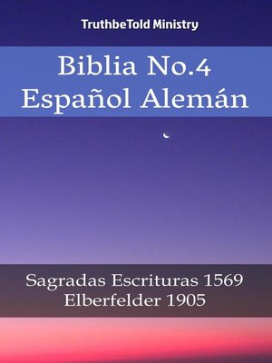 cover image of Biblia No.4 Español Alemán