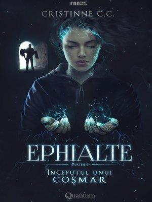 cover image of Ephialte: Începutul unui coșmar - vol. 1