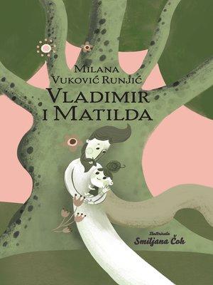 cover image of Vladimir i Matilda