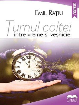 cover image of Turnul colței--între vreme și veșnicie