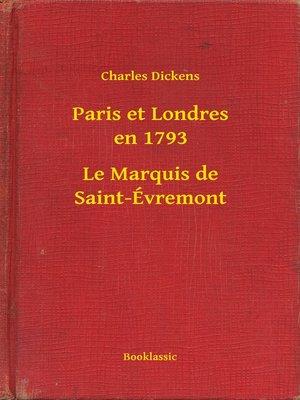 cover image of Paris et Londres en 1793--Le Marquis de Saint-Évremont