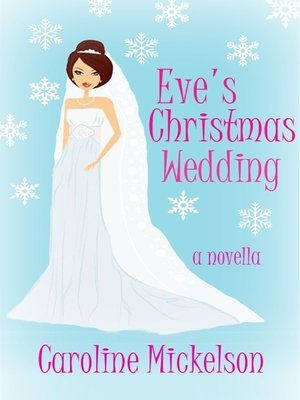 cover image of Eve's Christmas Wedding