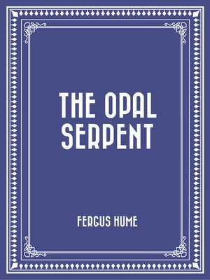 cover image of The Opal Serpent