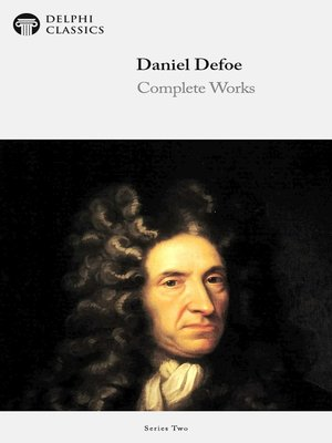 cover image of Delphi Complete Works of Daniel Defoe