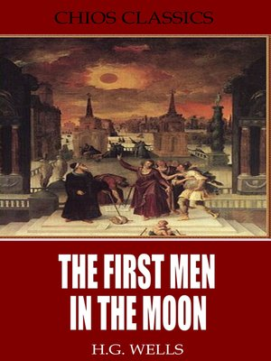 cover image of The First Men in the Moon