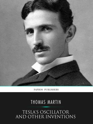cover image of Tesla's Oscillator and Other Inventions
