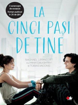 cover image of La Cinci Pași De Tine