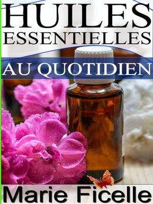 cover image of Huiles essentielles au quotidien