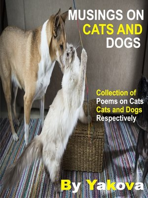 cover image of Musings On Cats and Dogs