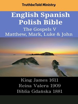 cover image of English Spanish Polish Bible--The Gospels V--Matthew, Mark, Luke & John